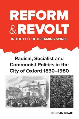 Reform and Revolt in the City of Dreaming Spires