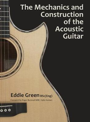 Mechanics and Construction of the Acoustic Guitar