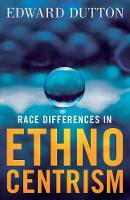 Race Differences in Ethnocentrism