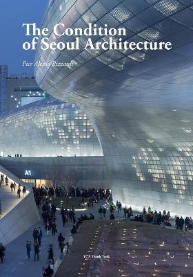 The Condition of Seoul Architecture