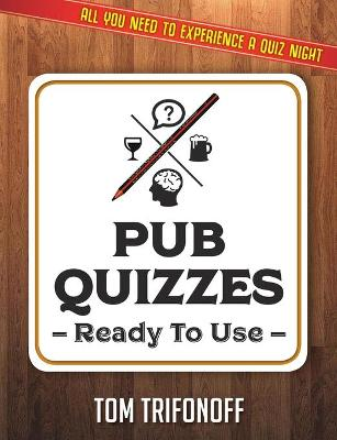 Pub Quizzes Ready To Use