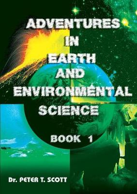 Adventures in Earth and Environmental Science Book 1