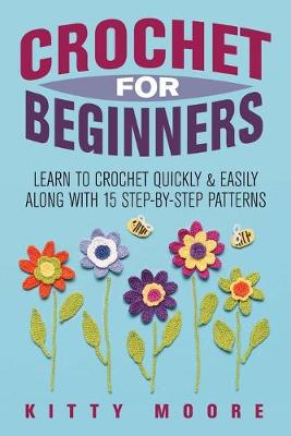 Crochet For Beginners (2nd Edition)