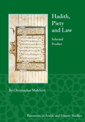 Hadith, Piety, and Law