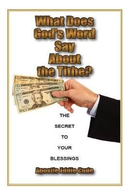 What Does God's Word Say About the Tithe?