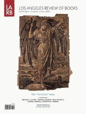 Los Angeles Review of Books Quarterly Journal Fall 2015