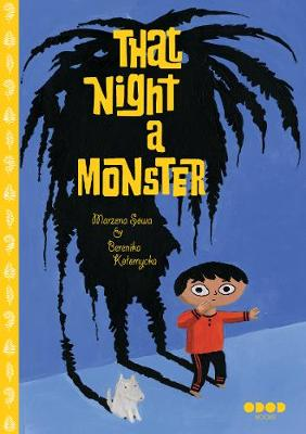 That Night, A Monster . . .