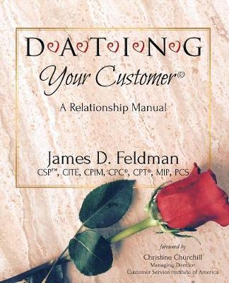 D-A-T-I-N-G Your Customer(R)