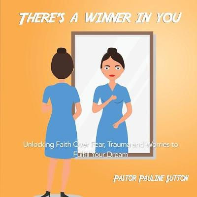 There's a Winner in You