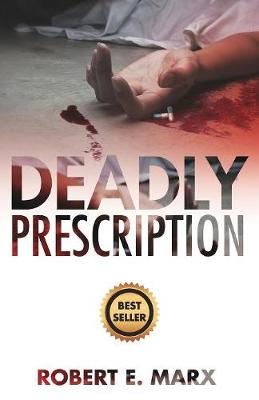 Deadly Prescription