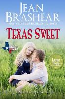 Texas Sweet (Large Print Edition)