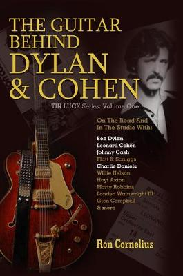 The Guitar Behind Dylan & Cohen
