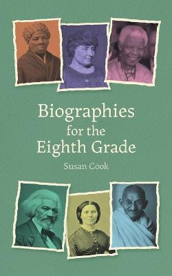 Biographies for the Eighth Grade