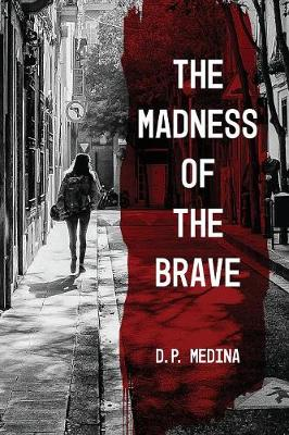 Madness of the Brave