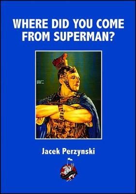 Who Is Superman?