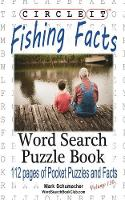 Circle It, Fishing Facts, Word Search, Puzzle Book