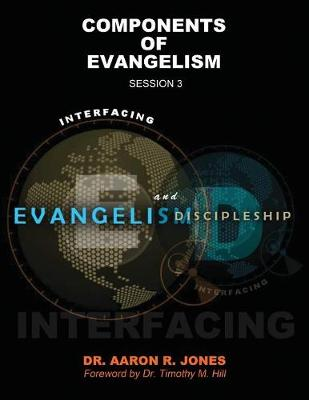 Interfacing Evangelism and Discipleship Session 3