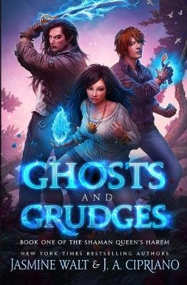 Ghosts and Grudges
