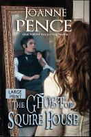 The Ghost of Squire House [large Print]