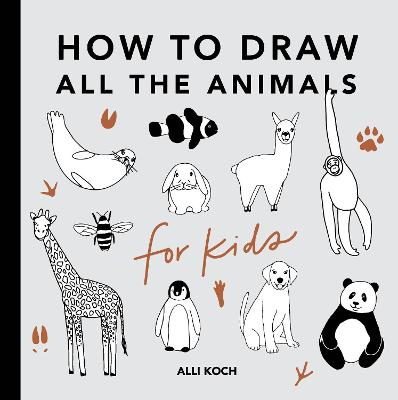How to Draw All the Animals for Kids
