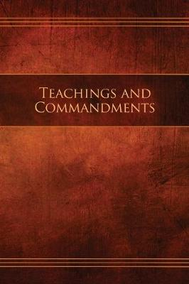 Teachings and Commandments, Book 1 - Teachings and Commandments