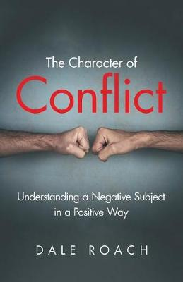 The Character of Conflict
