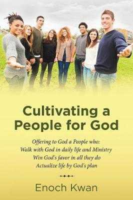 Cultivating a People for God