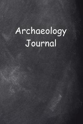 Archaeology Journal Chalkboard Design