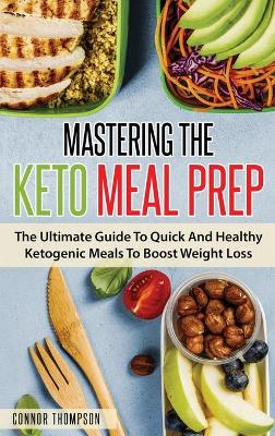 Mastering The Keto Meal Prep