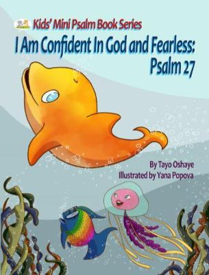 I Am Confident in God and Fearless