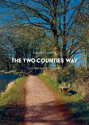 A Guide to Walking the Two Counties Way