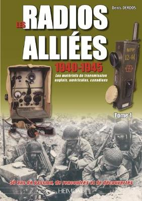 Radios AllieEs 1940-1945 - Tome 1