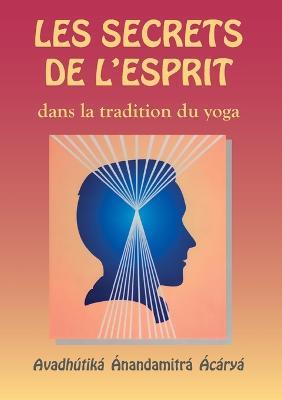 Les Secrets de l'esprit dans la tradition du yoga