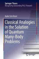 Classical Analogies in the Solution of Quantum Many-Body Problems