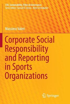 Corporate Social Responsibility and Reporting in Sports Organizations