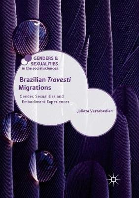 Brazilian 'Travesti' Migrations