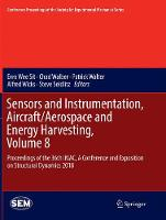 Sensors and Instrumentation, Aircraft/Aerospace and Energy Harvesting, Volume 8