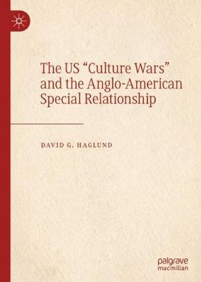 "The US ""Culture Wars"" and the Anglo-American Special Relationship"