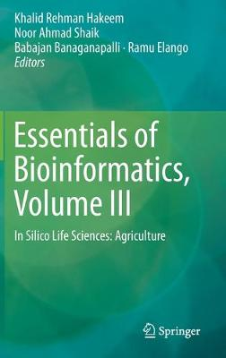 Essentials of Bioinformatics, Volume III