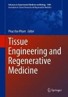 Tissue Engineering and Regenerative Medicine
