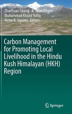 Carbon Management for Promoting Local Livelihood in the Hindu Kush Himalayan (HKH) Region