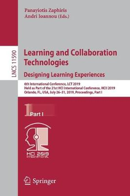 Learning and Collaboration Technologies. Designing Learning Experiences