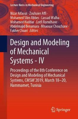 Design and Modeling of Mechanical Systems - IV
