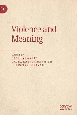 Violence and Meaning