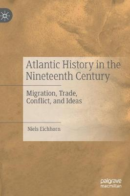 Atlantic History in the Nineteenth Century