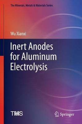Inert Anodes for Aluminum Electrolysis