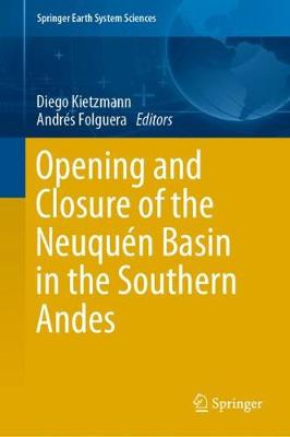 Opening and Closure of the Neuquen Basin in the Southern Andes