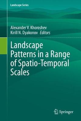 Landscape Patterns in a Range of Spatio-Temporal Scales