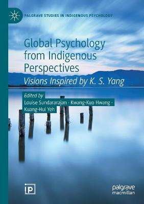 Global Psychology from Indigenous Perspectives