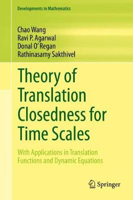 Theory of Translation Closedness for Time Scales